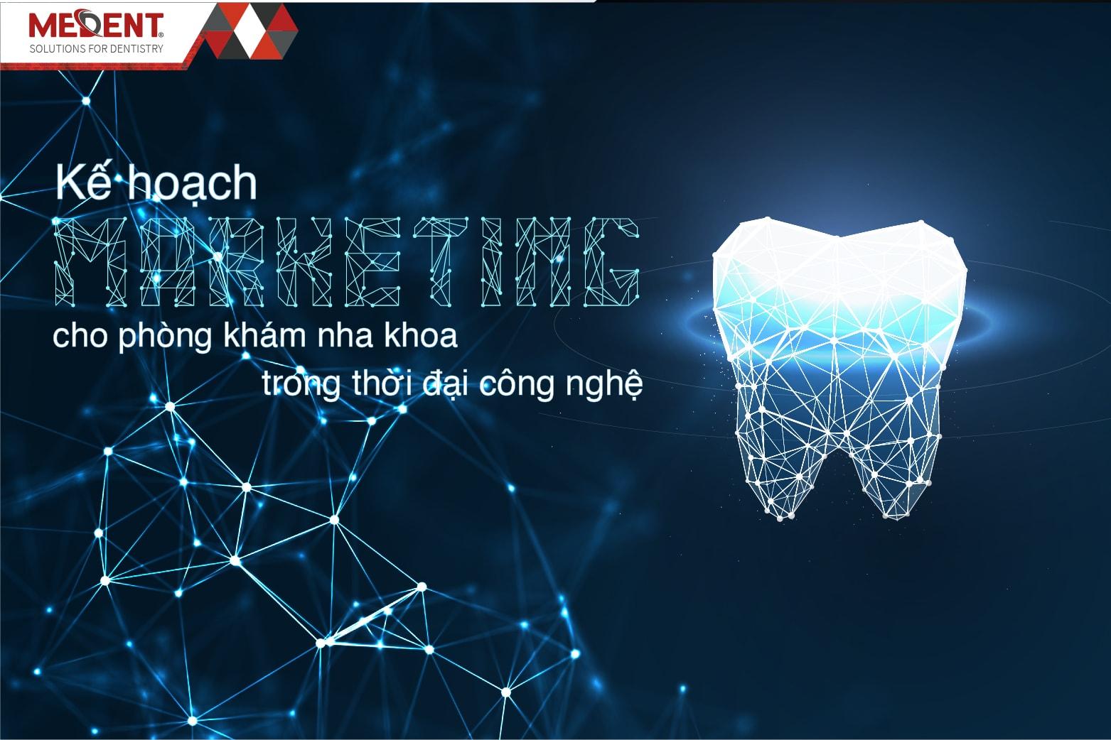 Kế hoạch marketing cho phòng khám nha khoa